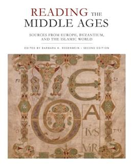Reading the Middle Ages: Sources from Europe, Byzantium, and the Islamic World, Second Edition 2 9781442606029