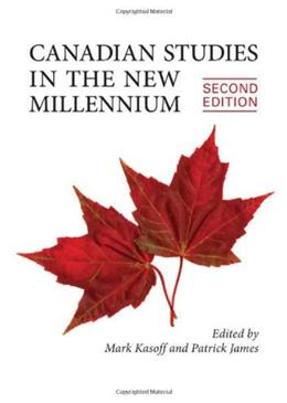 Canadian Studies in the New Millennium, by Kasoff, 2nd Canadian Edition 9781442611740