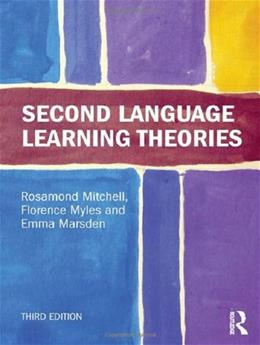 2nd Language Learning Theories, by Mitchell, 3rd Edition 9781444163100