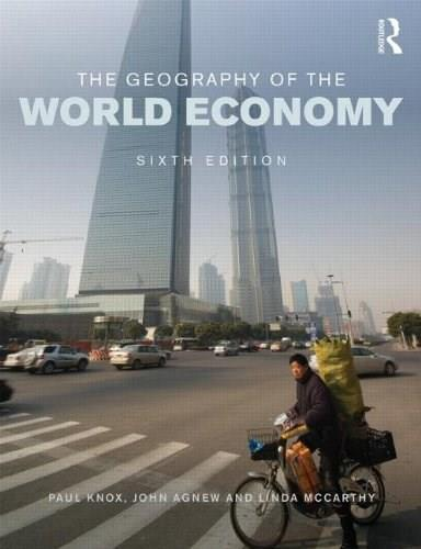 Geography of the World Economy, by Knox, 6th Edition 9781444184709