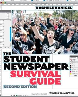 Student Newspaper Survival Guide, by Kanigel, 2nd Edition 9781444332384