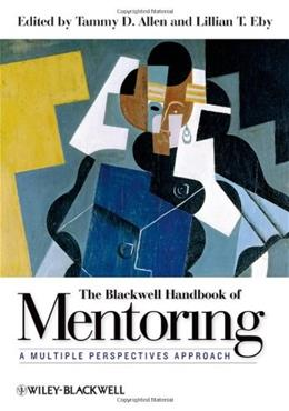 Blackwell Handbook of Mentoring: A Multiple Perspectives Approach, by Allen 9781444335439