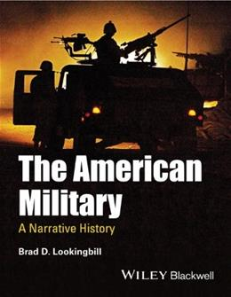 American Military: A Narrative History, by Lookingbill 9781444337365