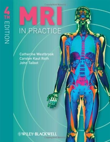 MRI in Practice, by Westbrook, 4th Edition 4 PKG 9781444337433