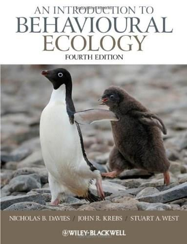 Introduction to Behavioural Ecology, by Davies, 4th Edition 9781444339499