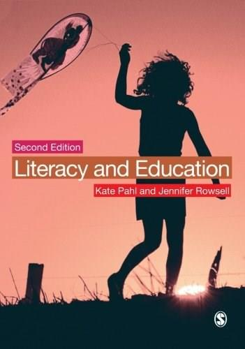 Literacy and Education, by Pahl, 2nd Edition 9781446201350
