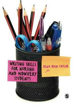 Writing Skills for Nursing and Midwifery Students, by Taylor 9781446208342