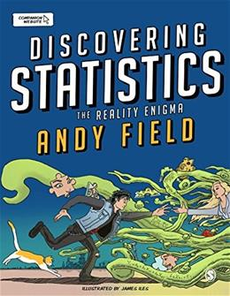 Discovering Statistics: The Reality Enigma, by Field 9781446210451