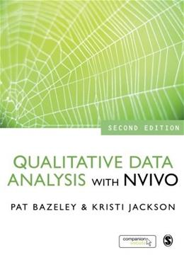 Qualitative Data Analysis with NVivo, by Bazeley, 2nd Edition 9781446256565