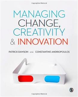 Managing Change, Creativity and Innovation, by Dawson, 2nd Edition 9781446267219