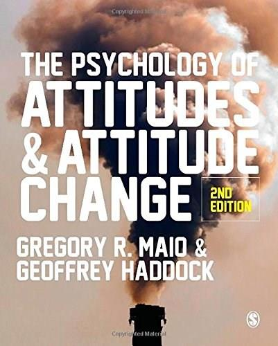 Psychology of Attitudes and Attitude Change, by Maio, 2nd Edition 9781446272268
