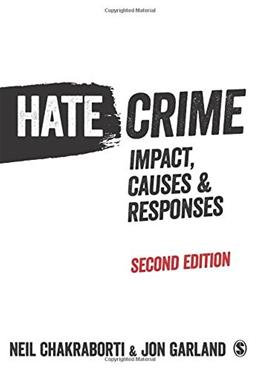 Hate Crime: Impact, Causes and Responses Second Edi 9781446272510