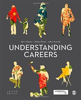 Understanding Careers: Metaphors of Working Lives, by Inkson, 2nd Edition 9781446282922