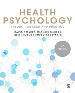 Health Psychology: Theory, Research and Practice, by Marks, 4th Edition 9781446295076