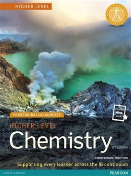 Higher Level Chemistry, by Brown, 2nd Edition 9781447959755
