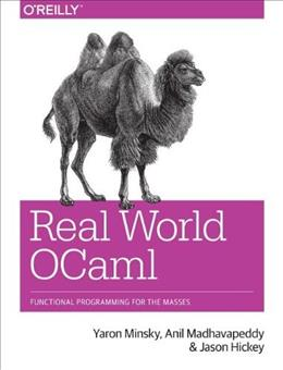 Real World OCaml, by Hickey 9781449323912