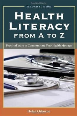 Health Literacy From A To Z, by Osborne, 2nd Edition 9781449600532