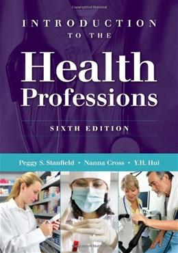 Introduction to the Health Professions 6 9781449600556