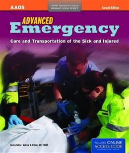 Advanced Emergency Care And Transportation Of The Sick And Injured, by AAOS 2 PKG 9781449600815