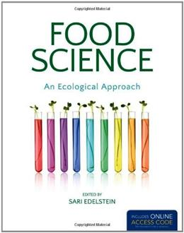 Food Science, An Ecological Approach, by Edelstein PKG 9781449603441