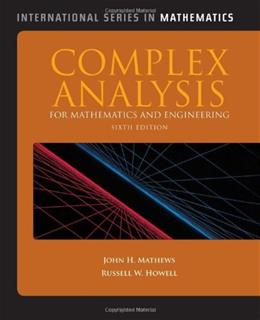 Complex Analysis for Mathematics and Engineering, by Mathews, 6th Edition 9781449604455