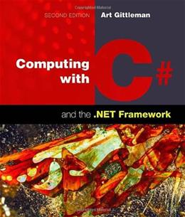 Computing With C# And The .NET Framework, by Gittleman, 2nd Edition 9781449615505