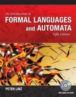 Introduction to Formal Languages and Automata, by Linz, 5th Edition 5 w/CD 9781449615529