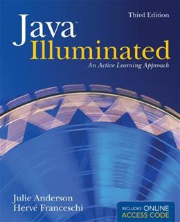 Java Illuminated: An Active Learning Approach, by Anderson, 3rd Edition 3 PKG 9781449632014