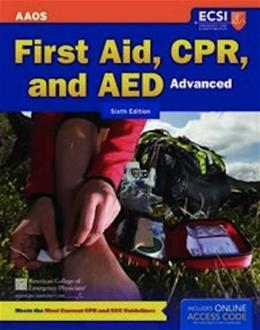 First Aid, CPR and AED Advanced, by Thygerson, 6th Edition 6 PKG 9781449635053