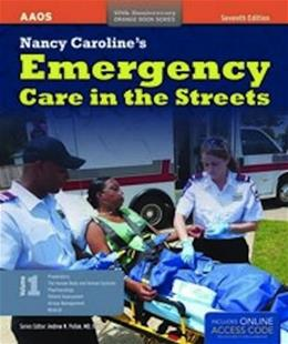 Emergency Care in the Streets, by AAOS, 7th Edition, Volume 1 7 PKG 9781449637804