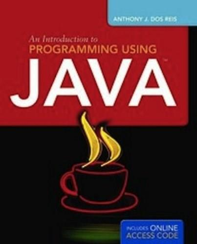 Introduction to Programming Using Java, by Dos Reis PKG 9781449639037