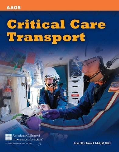 Critical Care Transport, by AAOS 9781449642587