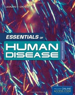 Essentials Of Human Disease, by Crowley, 2nd Edition 9781449643898