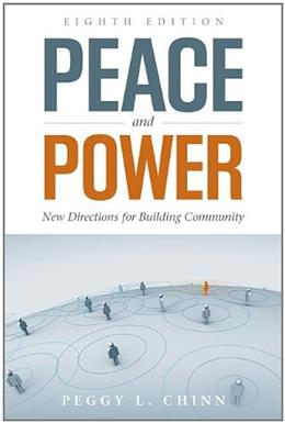 Peace And Power: New Directions For Building Community, by Chinn, 8th Edition 9781449645557