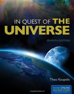 In Quest of the Universe, by Koupelis, 7th Edition 7 PKG 9781449647940