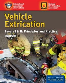 Vehicle Extrication: Principles and Practice, by IAFC, Levels 1 and 2 PKG 9781449648824