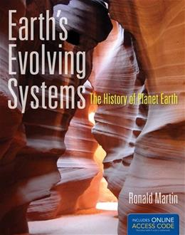 Earths Evolving Systems: The History Of Planet Earth, by Martin PKG 9781449648909