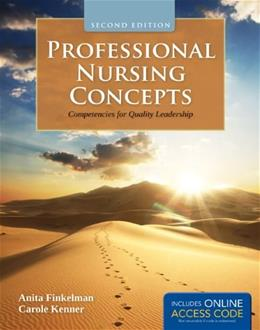 Professional Nursing Concepts: Competencies For Quality Leadership, by Finkelman, 2nd Edition 2 PKG 9781449649029