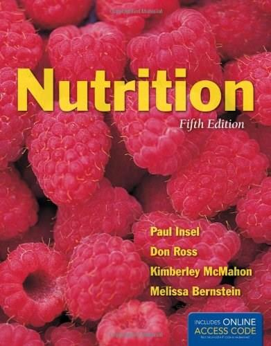 Nutrition, by Insel, 5th Edition 9781449649241