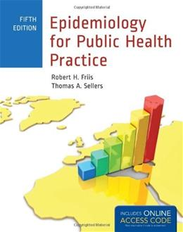 Epidemiology For Public Health Practice, by Friis, 5th Edition 5 PKG 9781449651589