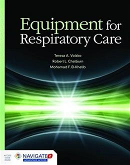 Equipment For Respiratory Care, by Volsko PKG 9781449652838