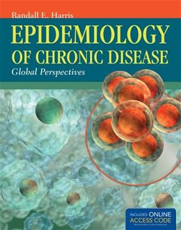 Epidemiology Of Chronic Disease, by Harris PKG 9781449653286