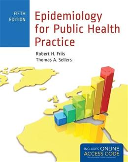 Epidemiology for Public Health Practice (Friis, Epidemiology for Public Health Practice) 5 PKG 9781449665494