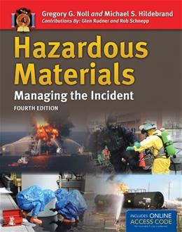 Hazardous Materials: Managing the Incident, by Noll, 4th Edition 4 PKG 9781449670849