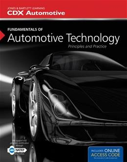 Fundamentals of Automotive Technology: Principles and Practice PKG 9781449671082