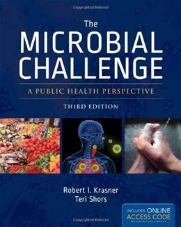 Microbial Challenge: A Public Health Perspective, by Krasner, 3rd Edition 3 PKG 9781449673338