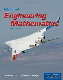 Advanced Engineering Mathematics, by Zill, 5th Edition 9781449679774