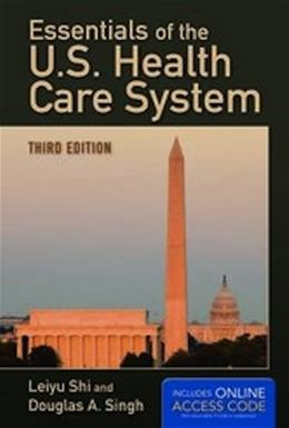 Essentials Of The U.S. Health Care System 3 PKG 9781449683740