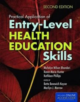 Practical Application of Entry Level Health Education Skills, by Bhandari, 2nd Edition 2 PKG 9781449683894