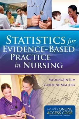 Statistics for Evidence-Based Practice in Nursing PKG 9781449686697